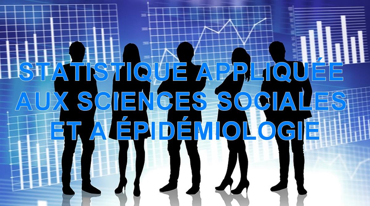 STATISTIQUE APPLIQUÉE AUX SCIENCES SOCIALES ET A ÉPIDÉMIOLOGIE (P)