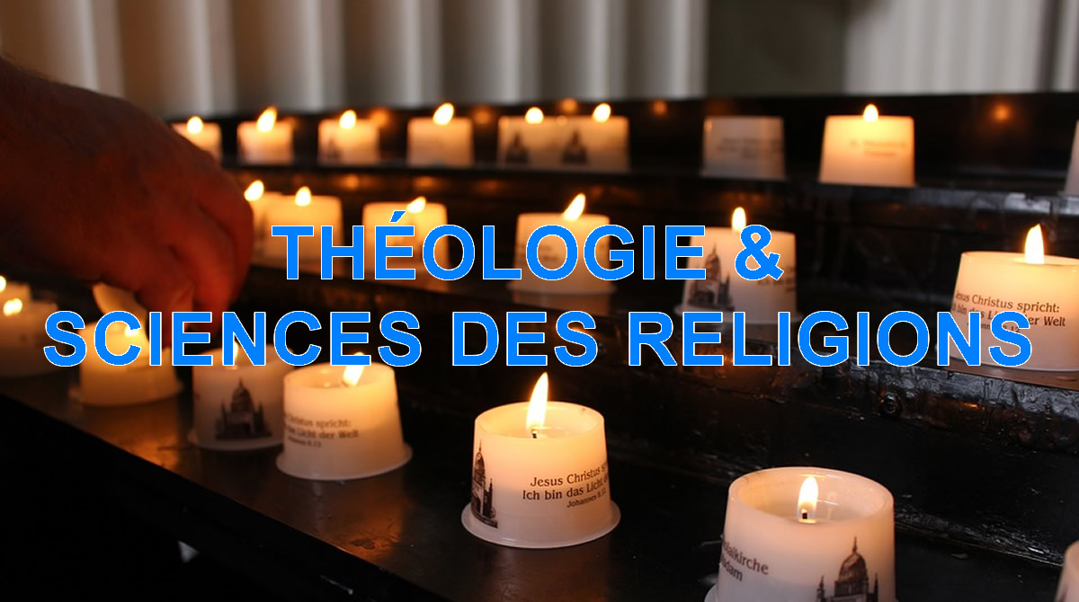 THÉOLOGIE & SCIENCES DES RELIGIONS